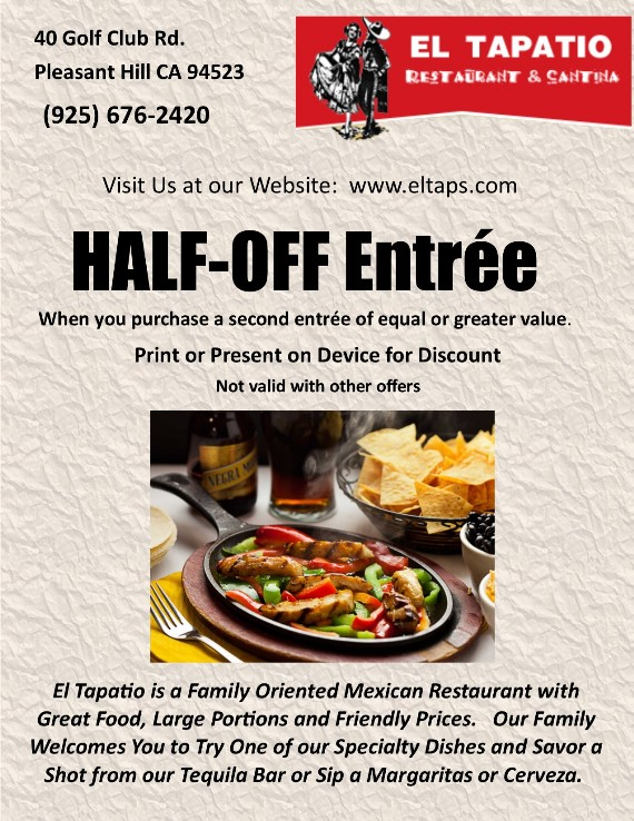 Half Off Entrée at El Tapatio Pleasant Hill Coupon